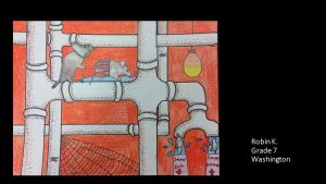Artwork by Robin, Grade 7